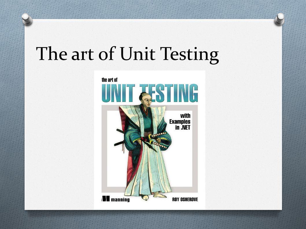 Unit testing O Um teste unitário é uma parte de código (geralmente um método/função), que invoca outra parte de codigo e verifica se os resultados esperados estão corretos.
