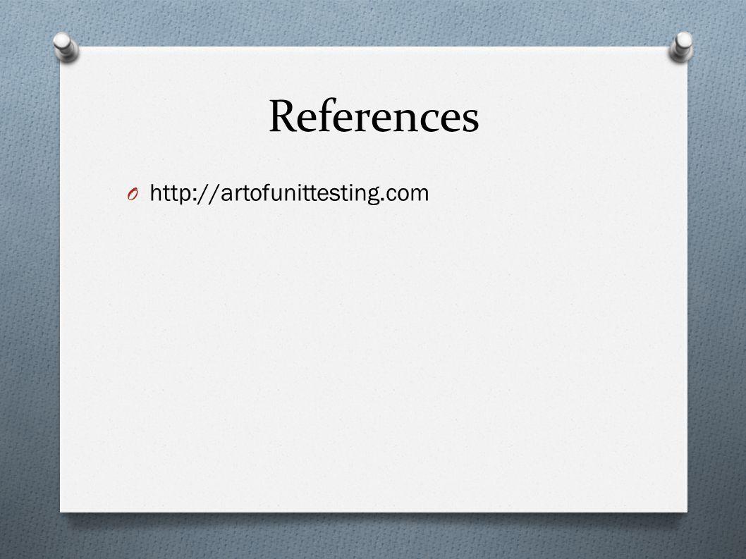 References O http://artofunittesting.com