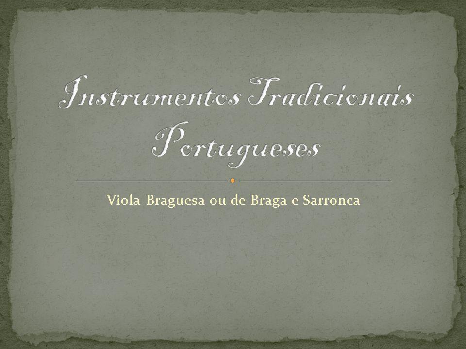 Viola Braguesa ou de Braga e Sarronca