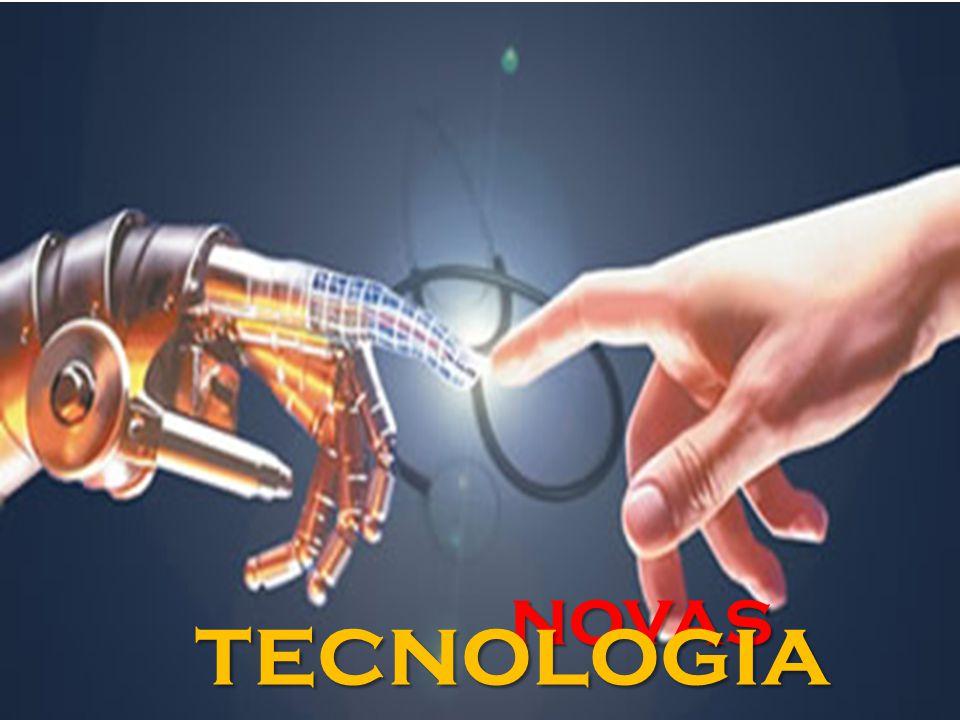 novas tecnologia