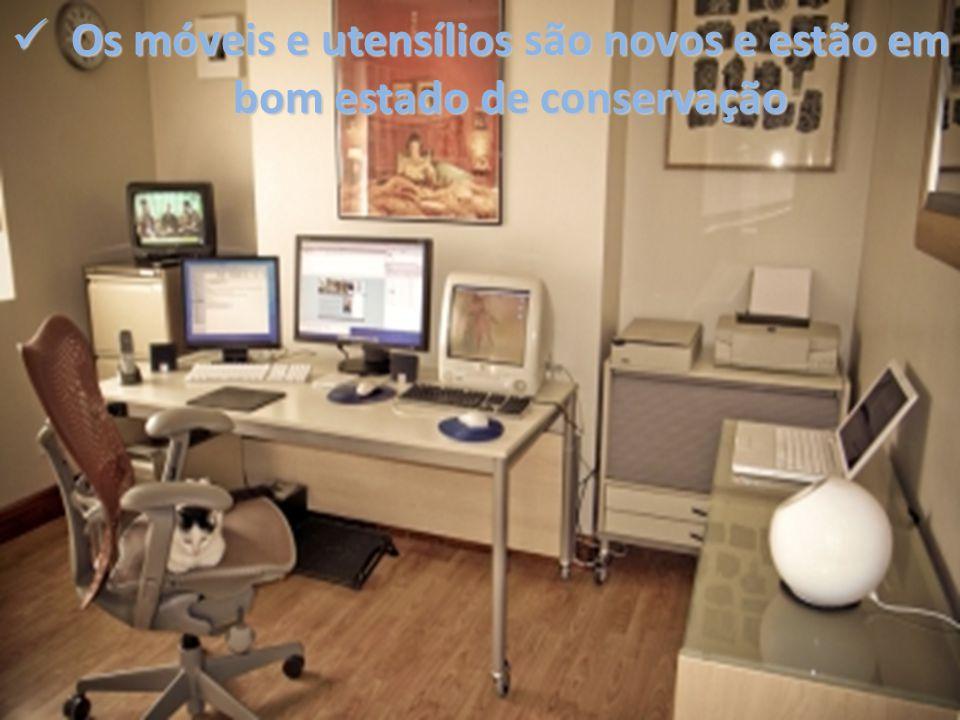 Os móveis e utensílios são novos e estão em bom estado de conservação Os móveis e utensílios são novos e estão em bom estado de conservação