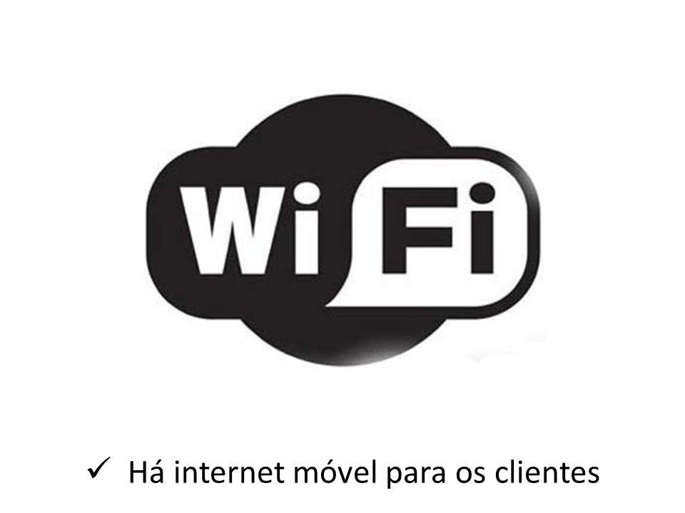 Há internet móvel para os clientes