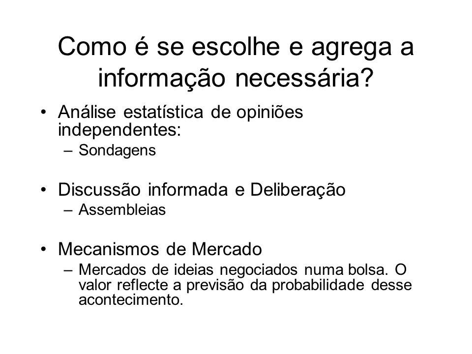 Como é se escolhe e agrega a informação necessária.