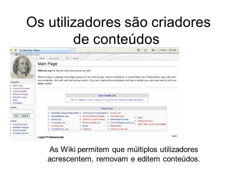 As Wiki permitem que múltiplos utilizadores acrescentem, removam e editem conteúdos.