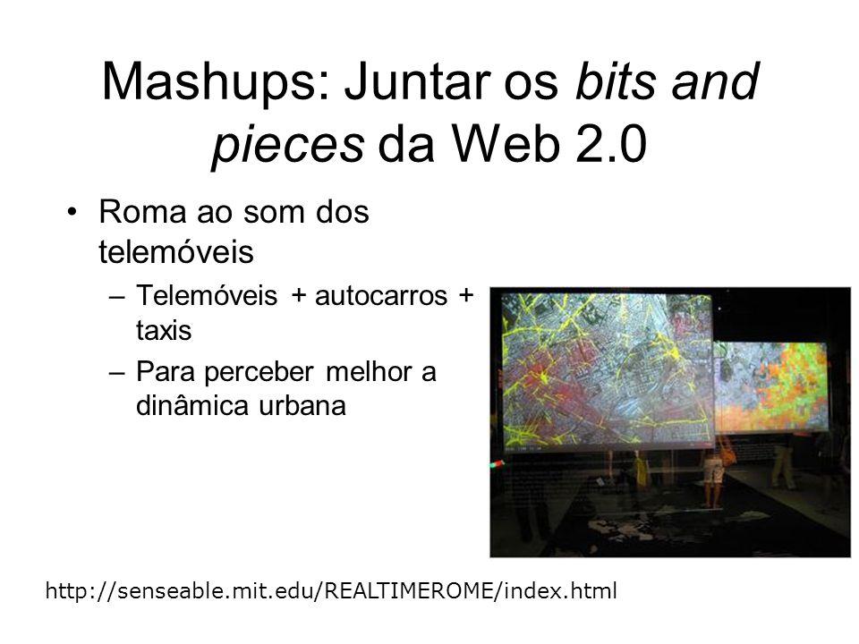 Roma ao som dos telemóveis –Telemóveis + autocarros + taxis –Para perceber melhor a dinâmica urbana http://senseable.mit.edu/REALTIMEROME/index.html