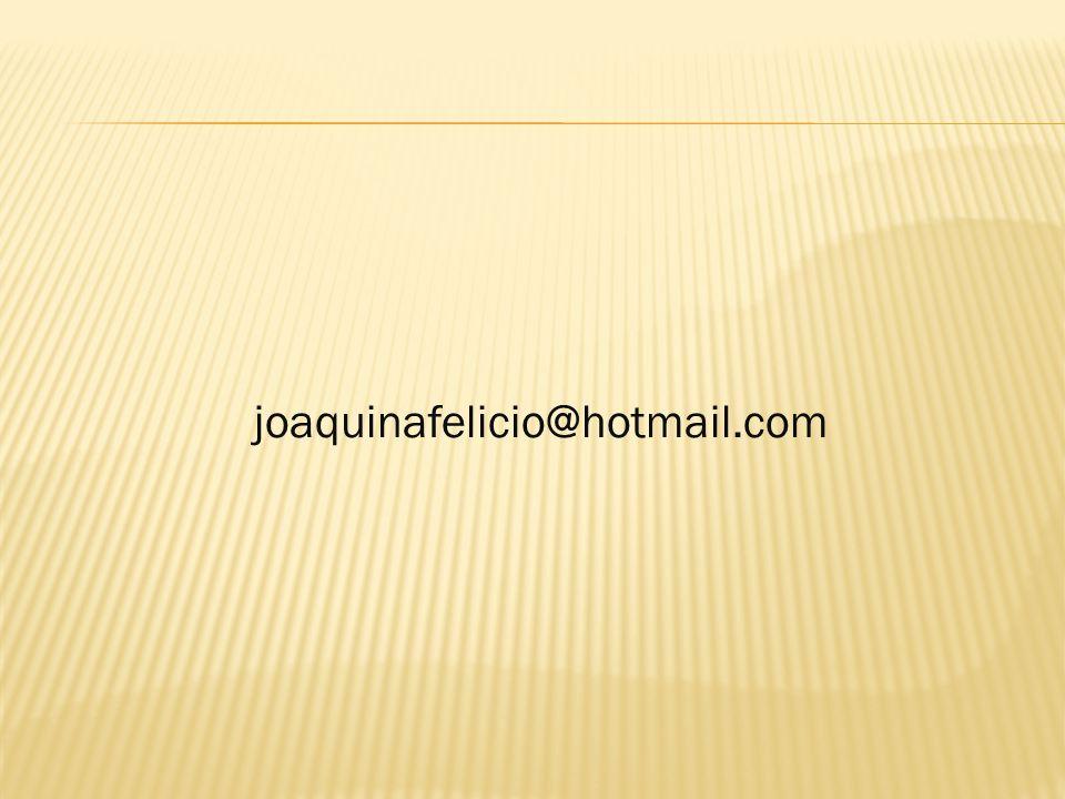joaquinafelicio@hotmail.com