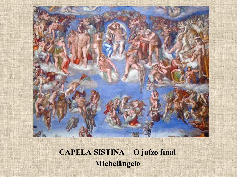 CAPELA SISTINA – O juízo final Michelângelo