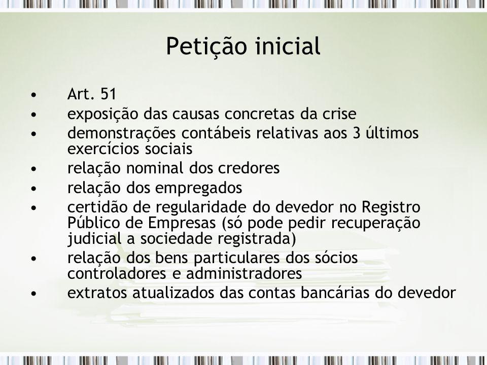 Petição inicial Art. 51 exposição das causas concretas da crise demonstrações contábeis relativas aos 3 últimos exercícios sociais relação nominal dos