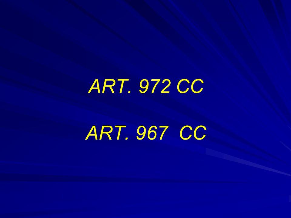 ART. 972 CC ART. 967 CC