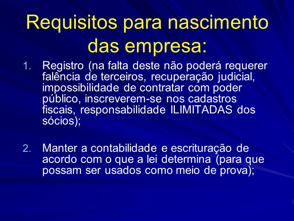 Requisitos para nascimento das empresa: 1.1.