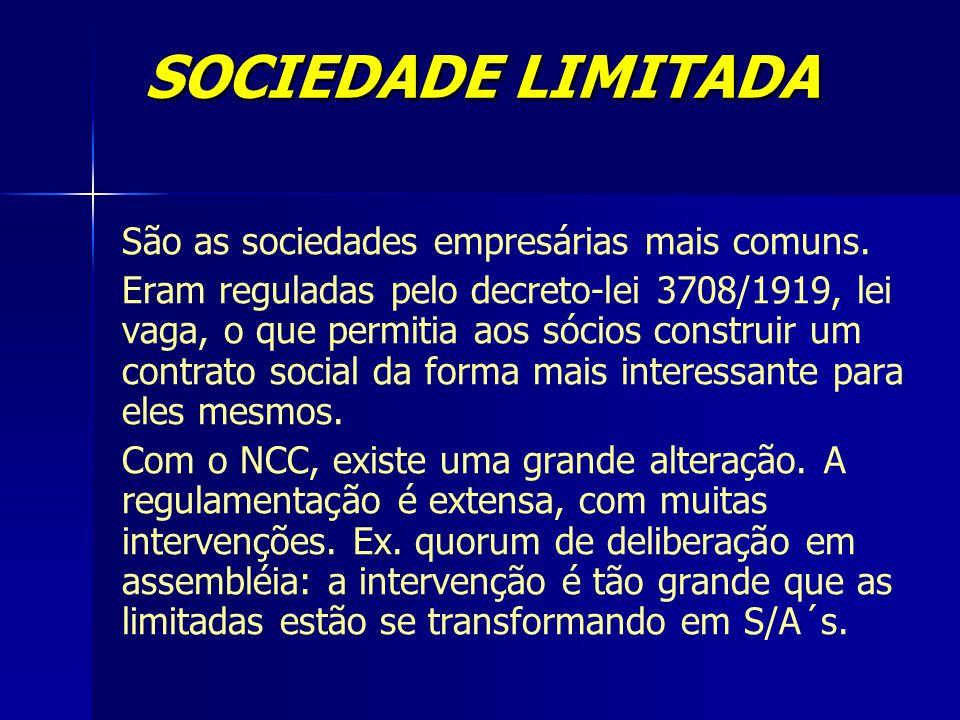São as sociedades empresárias mais comuns. Eram reguladas pelo decreto-lei 3708/1919, lei vaga, o que permitia aos sócios construir um contrato social