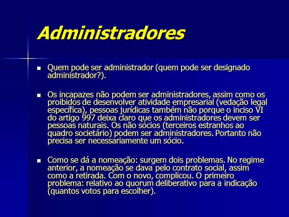 Administradores Quem pode ser administrador (quem pode ser designado administrador?). Quem pode ser administrador (quem pode ser designado administrad