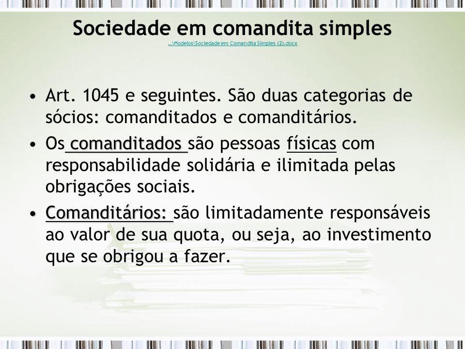 Sociedade em comandita simples..\Modelos\Sociedade em Comandita Simples (2).docx..\Modelos\Sociedade em Comandita Simples (2).docx Art.