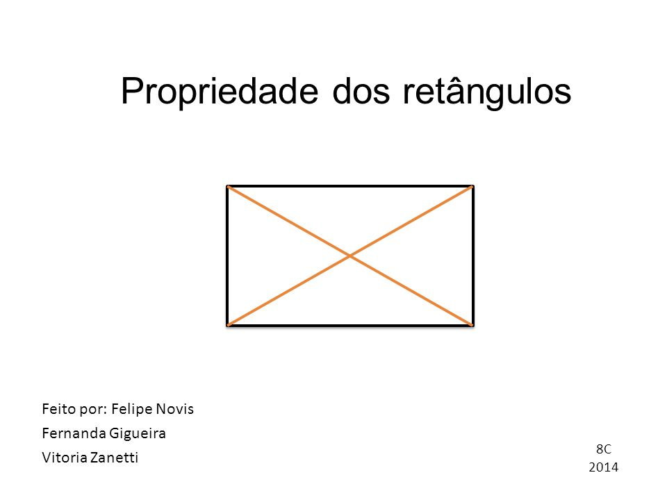 O retângulo é um paralelogramo que possui 4 lados congruentes e 4 ângulos retos.