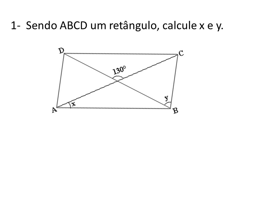 2- Um dos lados de um retângulo mede 10 cm.