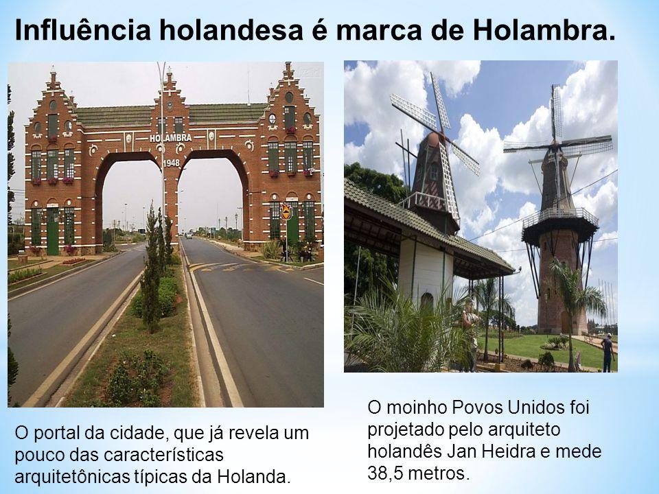 Influência holandesa é marca de Holambra. O portal da cidade, que já revela um pouco das características arquitetônicas típicas da Holanda. O moinho P