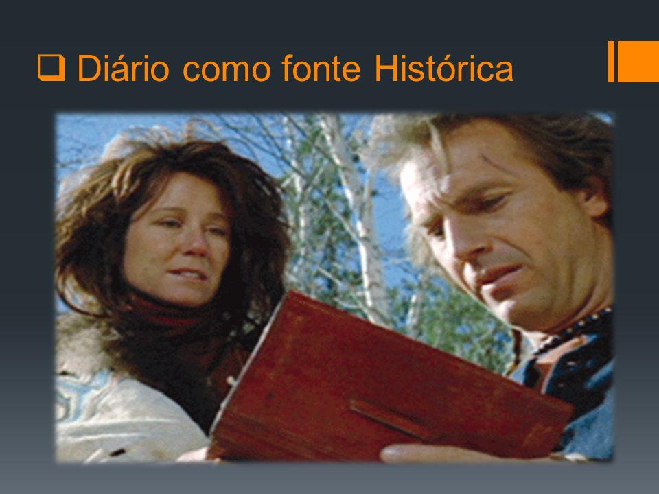  Diário como fonte Histórica
