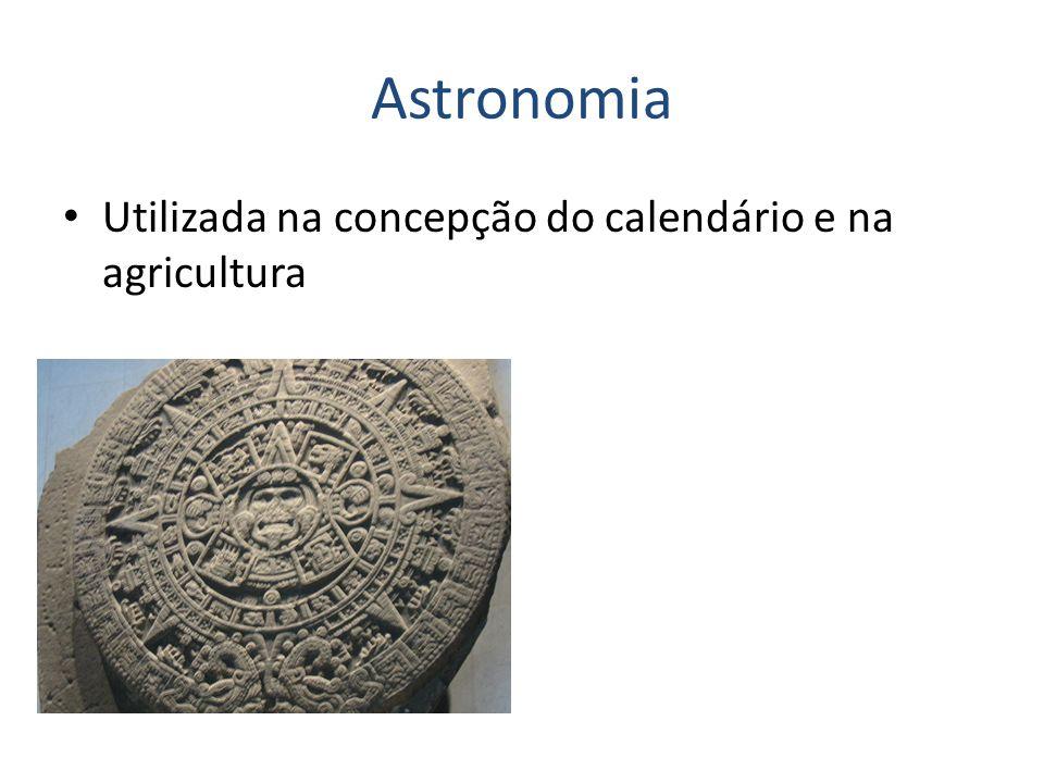 Astronomia Utilizada na concepção do calendário e na agricultura