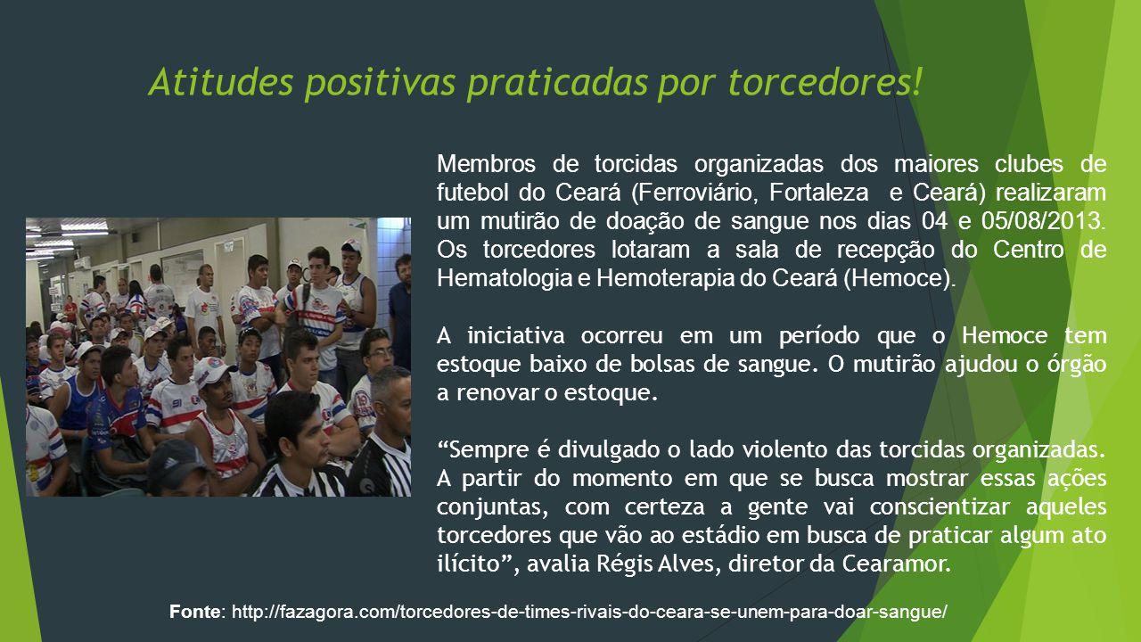 Atitudes positivas praticadas por torcedores.
