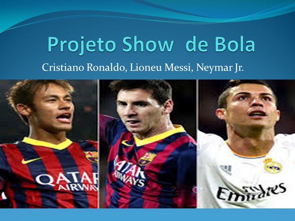 Cristiano Ronaldo, Lioneu Messi, Neymar Jr.