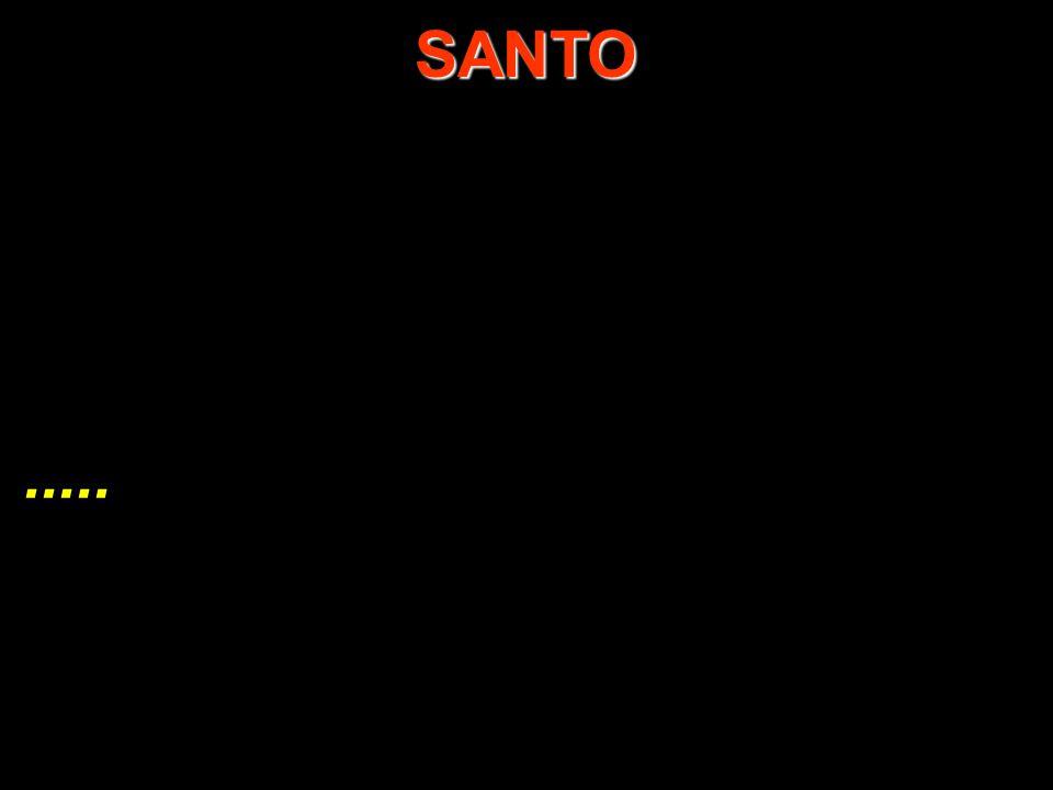 ..... SANTO