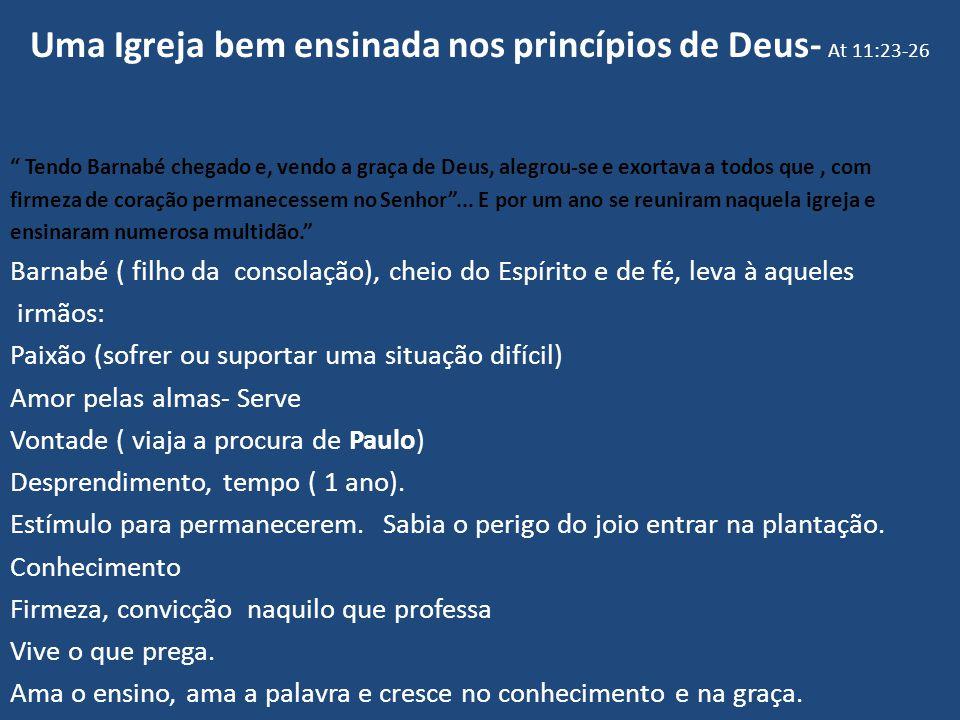 Igreja sensível ao chamado missionário ( 13.1-3) A igreja que cresce na graça e conhecimento não tem outro caminho a não ser missões.