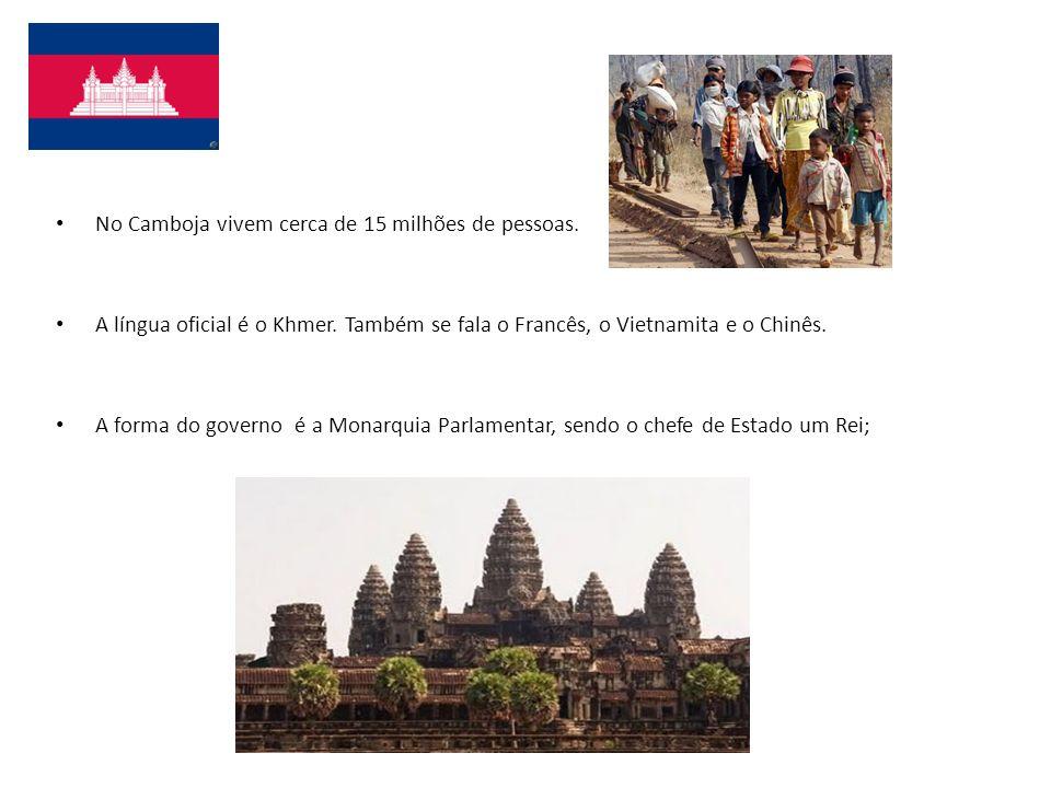 No Camboja vivem cerca de 15 milhões de pessoas. A língua oficial é o Khmer. Também se fala o Francês, o Vietnamita e o Chinês. A forma do governo é a