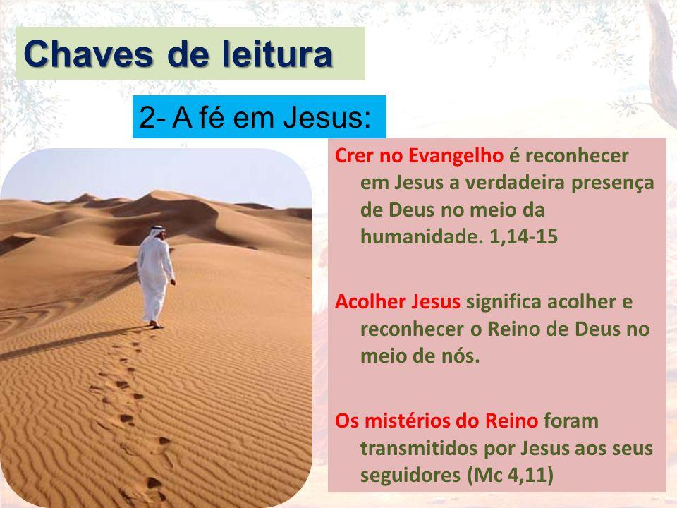 Crer no Evangelho é reconhecer em Jesus a verdadeira presença de Deus no meio da humanidade. 1,14-15 Acolher Jesus significa acolher e reconhecer o Re