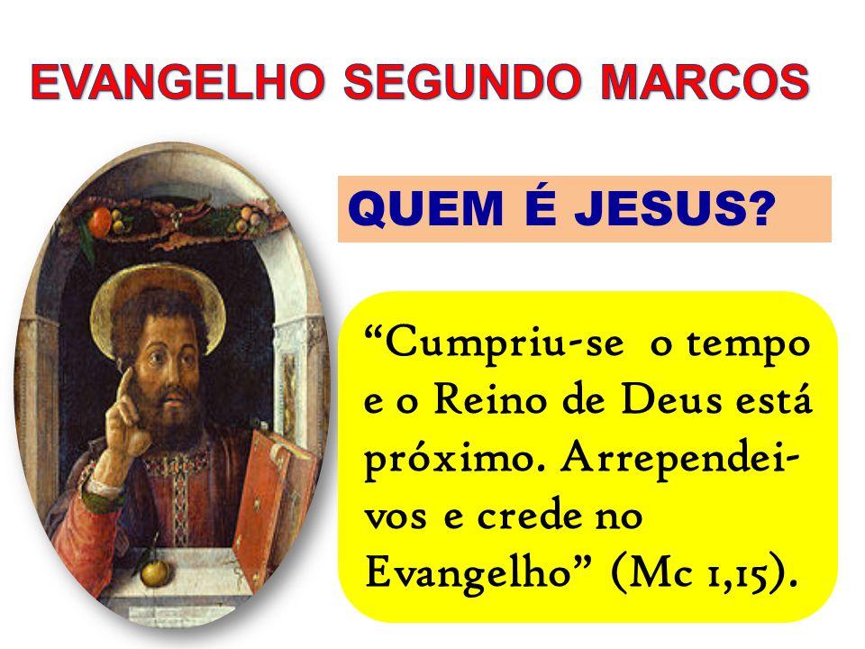 """QUEM É JESUS? """"Cumpriu-se o tempo e o Reino de Deus está próximo. Arrependei- vos e crede no Evangelho"""" (Mc 1,15)."""
