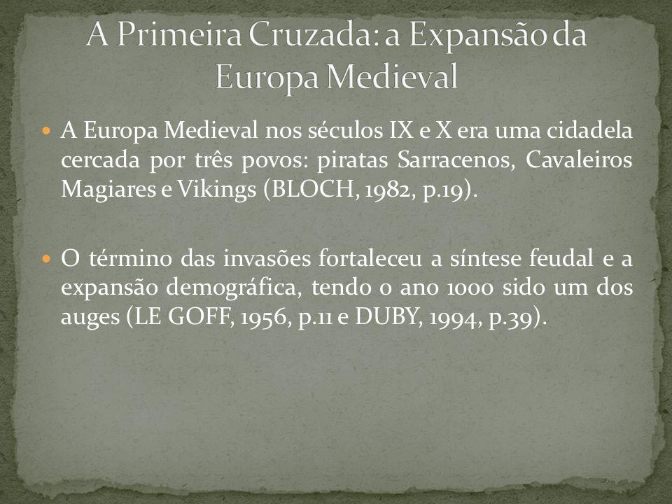 A Europa Medieval nos séculos IX e X era uma cidadela cercada por três povos: piratas Sarracenos, Cavaleiros Magiares e Vikings (BLOCH, 1982, p.19). O