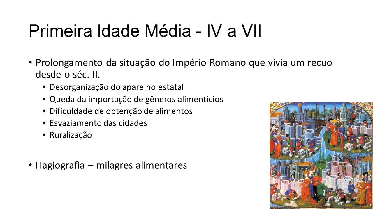 Primeira Idade Média - IV a VII Prolongamento da situação do Império Romano que vivia um recuo desde o séc. II. Desorganização do aparelho estatal Que