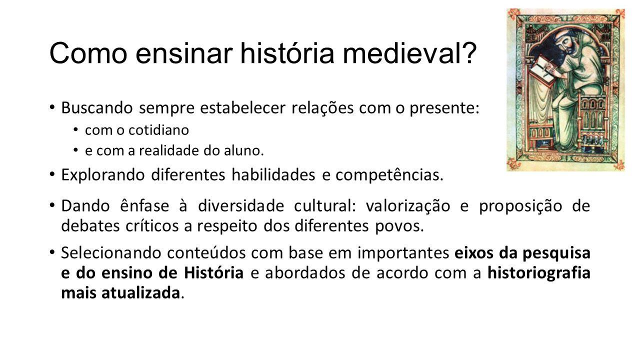 Como ensinar história medieval.
