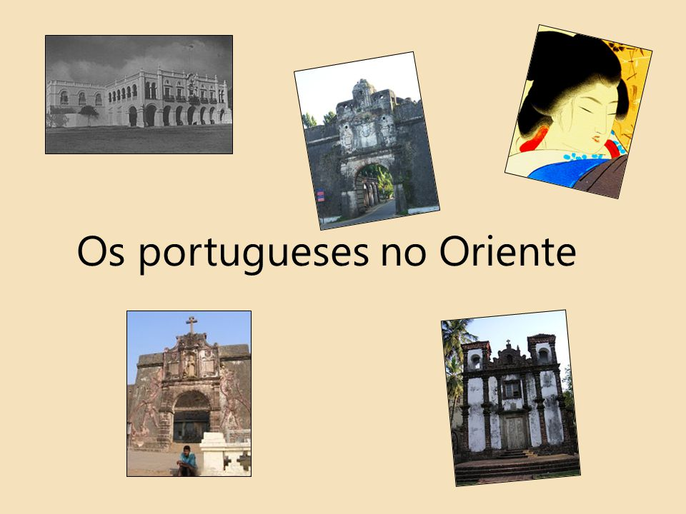 Os portugueses no Oriente
