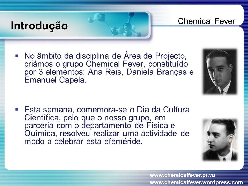 Introdução  O nosso grupo abarcou esta iniciativa porque vai de encontro ao nosso tema geral, a Ciência e a Saúde.