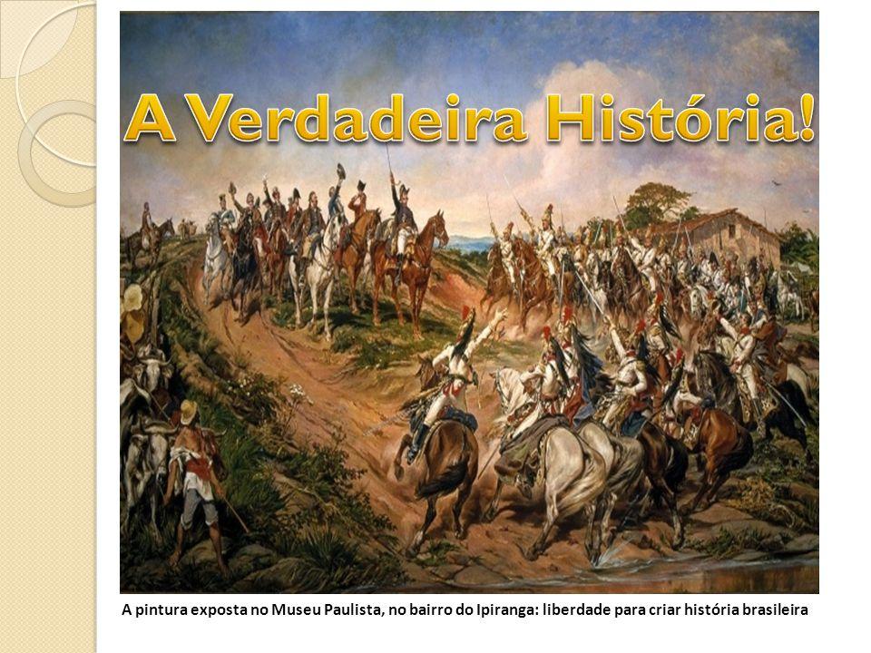 A pintura exposta no Museu Paulista, no bairro do Ipiranga: liberdade para criar história brasileira
