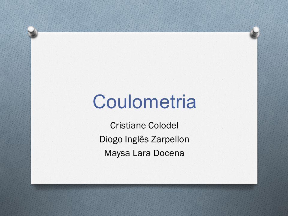 Coulometria Cristiane Colodel Diogo Inglês Zarpellon Maysa Lara Docena