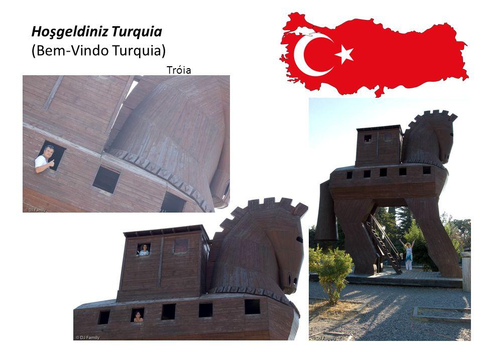 Hoşgeldiniz Turquia (Bem-Vindo Turquia) Tróia