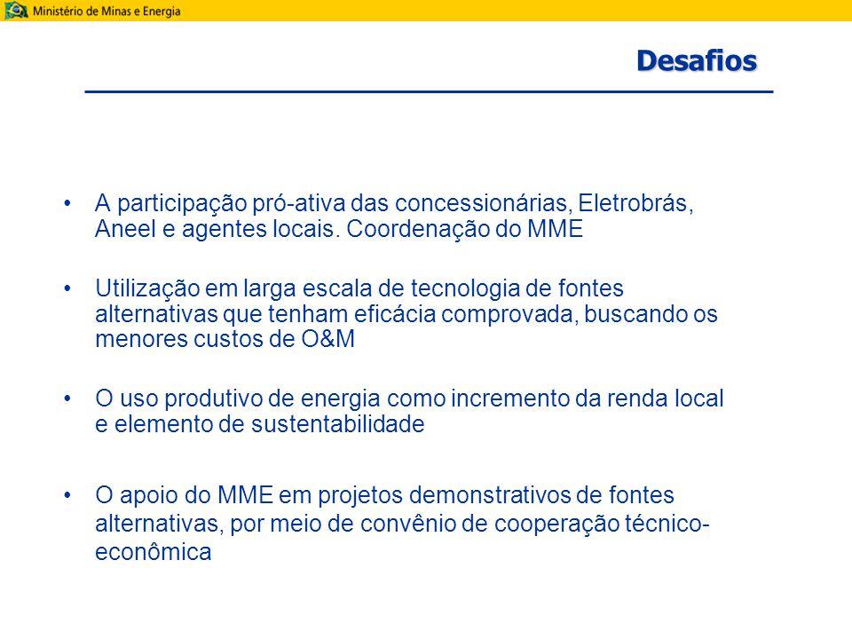A participação pró-ativa das concessionárias, Eletrobrás, Aneel e agentes locais.