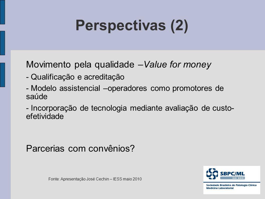 Movimento pela qualidade –Value for money - Qualificação e acreditação - Modelo assistencial –operadores como promotores de saúde - Incorporação de tecnologia mediante avaliação de custo- efetividade Parcerias com convênios.