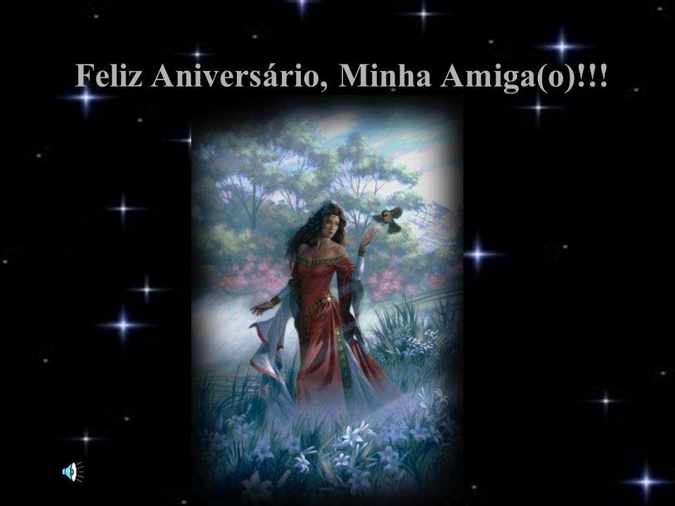 www.consciencial.hpg.com.br Feliz Aniversário, Minha Amiga(o)!!!