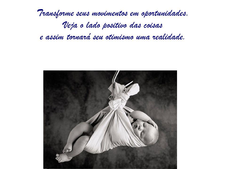 www.consciencial.hpg.com.br Transforme seus movimentos em oportunidades. Veja o lado positivo das coisas e assim tornará seu otimismo uma realidade.