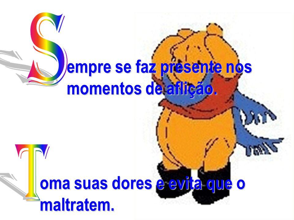 www.consciencial.hpg.com.br empre se faz presente nos momentos de aflição.