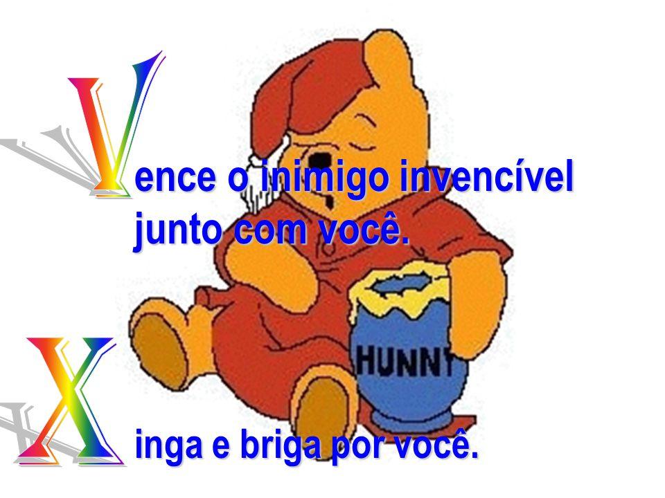 www.consciencial.hpg.com.br ence o inimigo invencível junto com você. inga e briga por você.