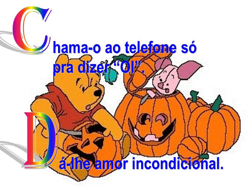 www.consciencial.hpg.com.br hama-o ao telefone só pra dizer OI . á-lhe amor incondicional.