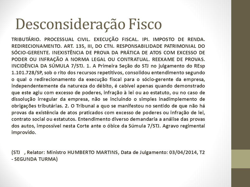 Desconsideração Fisco TRIBUTÁRIO.PROCESSUAL CIVIL.