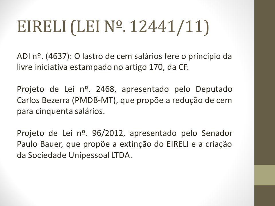 EIRELI (LEI Nº.12441/11) ADI nº.