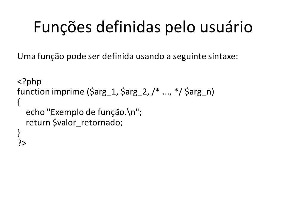 Funções definidas pelo usuário Uma função pode ser definida usando a seguinte sintaxe: