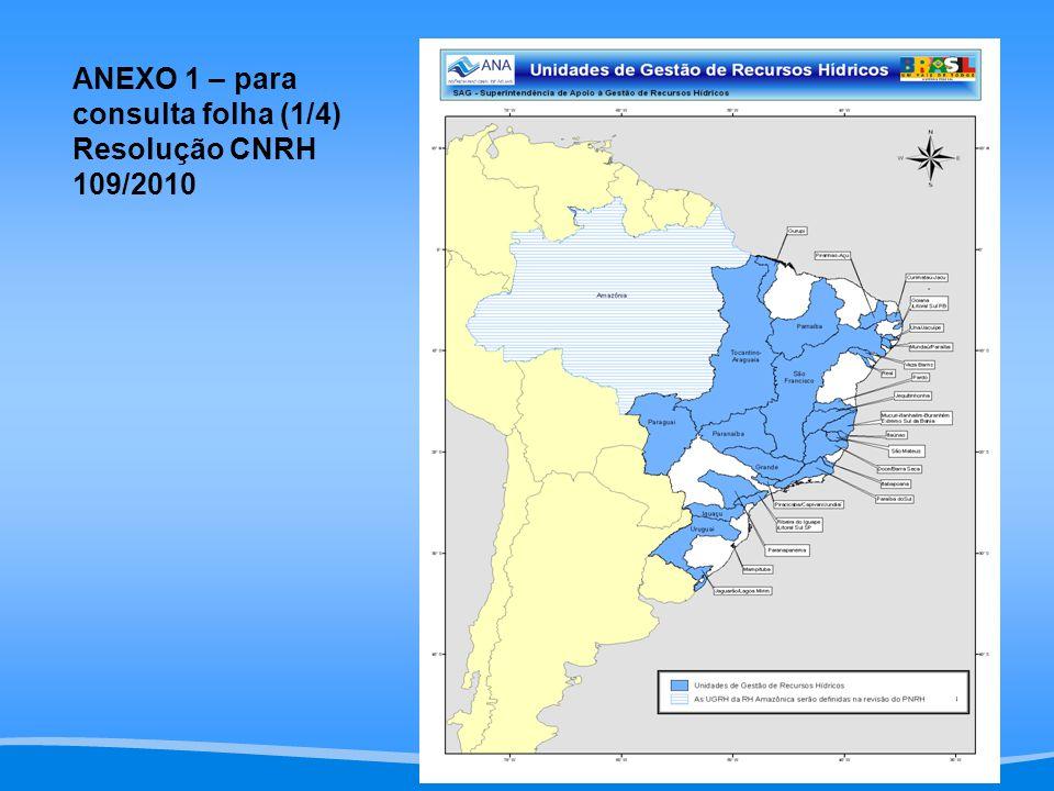 ANEXO 1 – para consulta folha (1/4) Resolução CNRH 109/2010