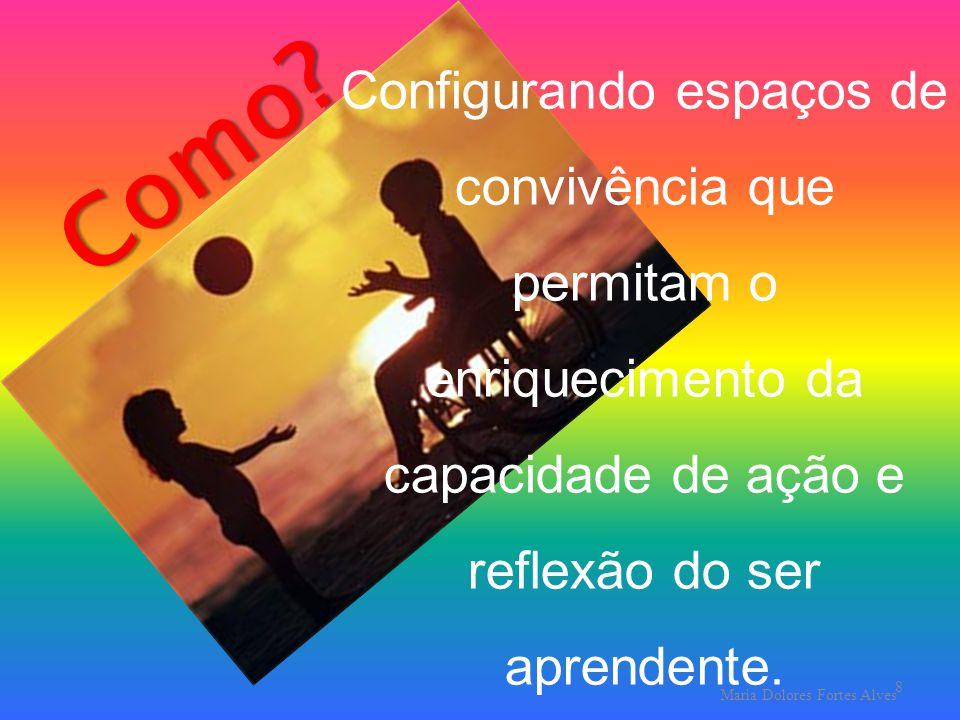 Maria Dolores Fortes Alves 8 Como.