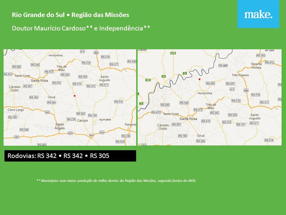 Rio Grande do Sul Região das Missões Doutor Maurício Cardoso** e Independência** ** Municípios com maior produção de milho dentro da Região das Missões, segundo fontes do IBGE.